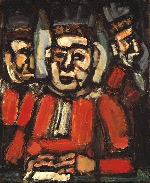 Georges Rouault (1871-1958), Üç Yargıç, 1936. Rouault, negatif Fovist. Kendisini rahatsız eden kötü insanları resmediyor.