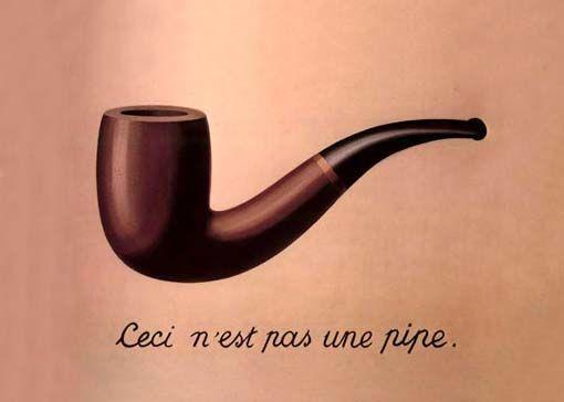 Bu Bir Pipo Depildir, René Magritte, 1928-9. Göstergenin kendisi o şey olmadığı halde, o şeyi çağrıştıran bir birim olduğunu, Fatma Erkman-Akerson'a göre, en iyi Magritte'in resimleri gösteriyor. Bu gerçekten de bir pipo değil, pipo çağrışımı yapan bir görüntü. Bu görüntü Magritte'in piposu, genel olarak pipo kavramına denk gelir, tüm pipolar kümesini temsil eder. Fotoğraf: www.yapidergisi.com