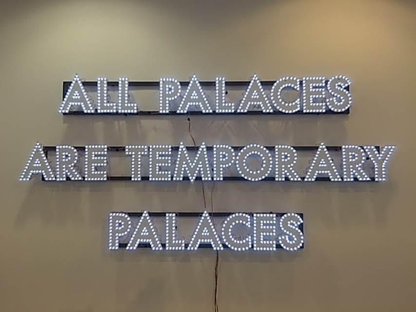All Palaces, Robert Montgomery, 2013. Art International 2015, İstanbul. Fotoğraf: Füsun Kavrakoğlu
